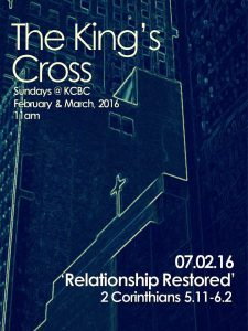 Relationship Restored  |  THE KING'S CROSS