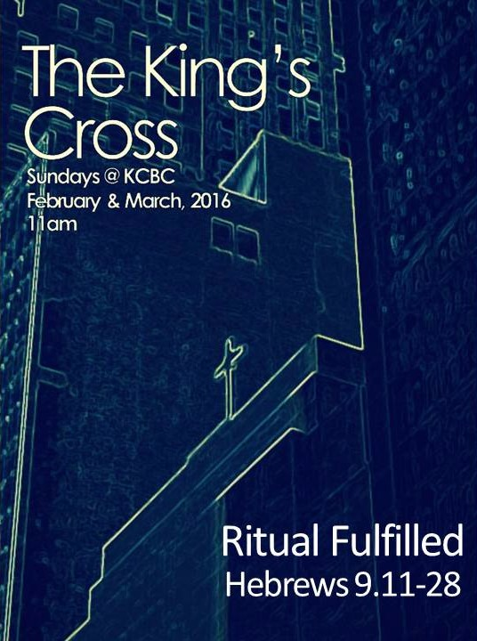 Ritual Fulfilled  |  THE KING'S CROSS