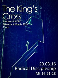 Read more about the article Radical Discipleship  |  THE KING'S CROSS