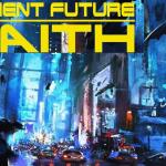 Ancient Future Faith 3