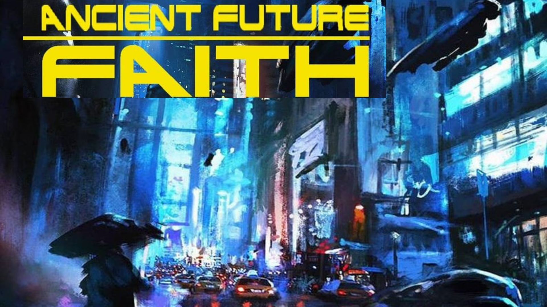 You are currently viewing Our Ancient-Future Faith