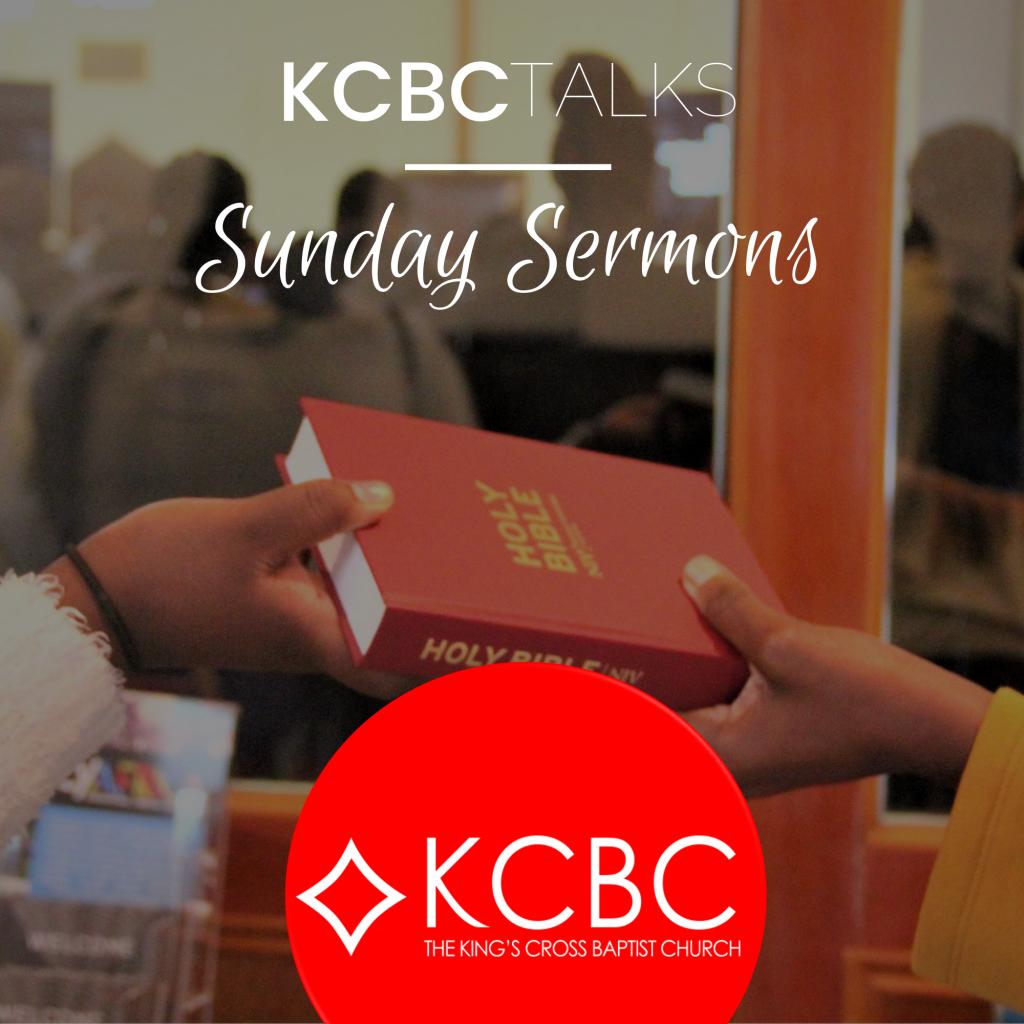 KCBC Talks – Sunday Sermons 4