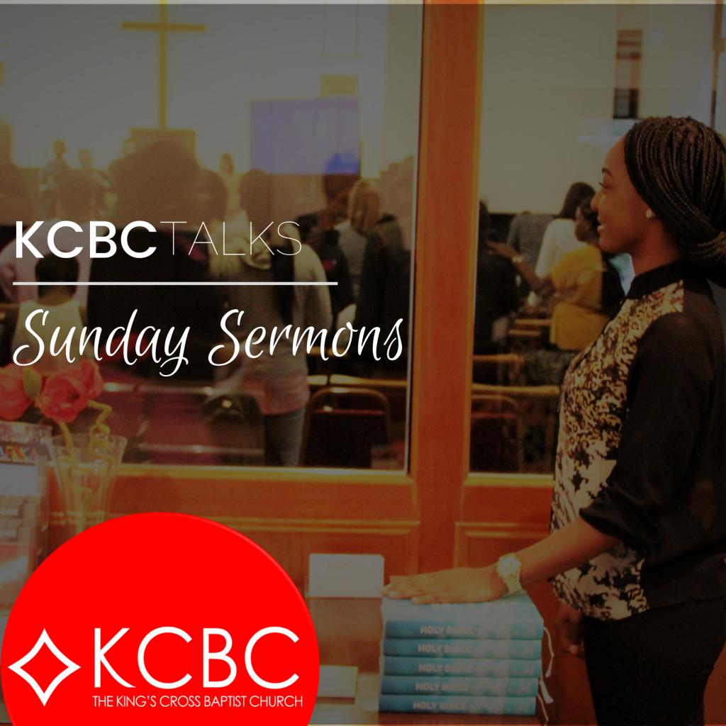 KCBC Talks – Sunday Sermons 6