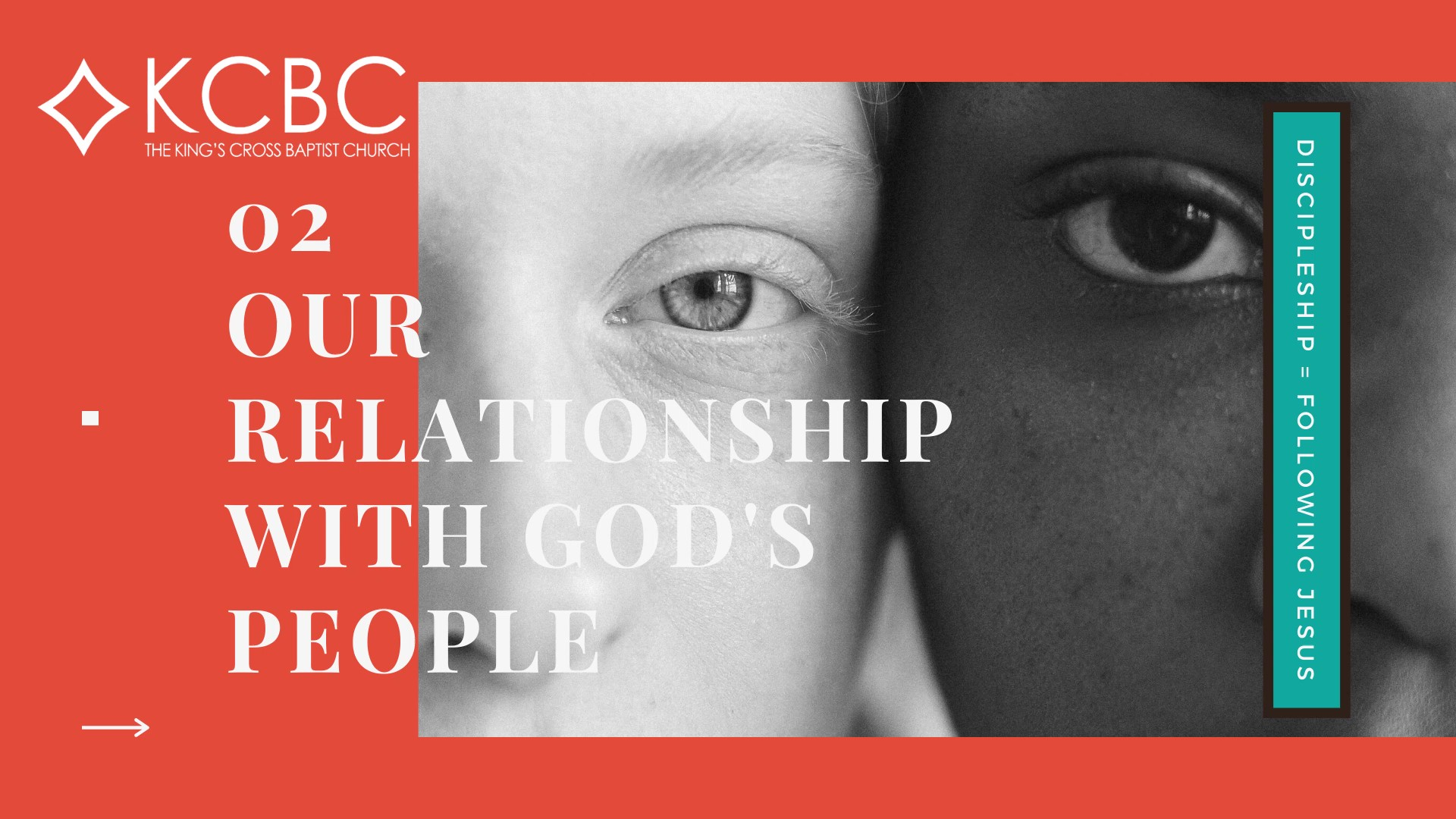 Discipleship Part 2: Our Relationship with God's People – KCBC Sunday Message