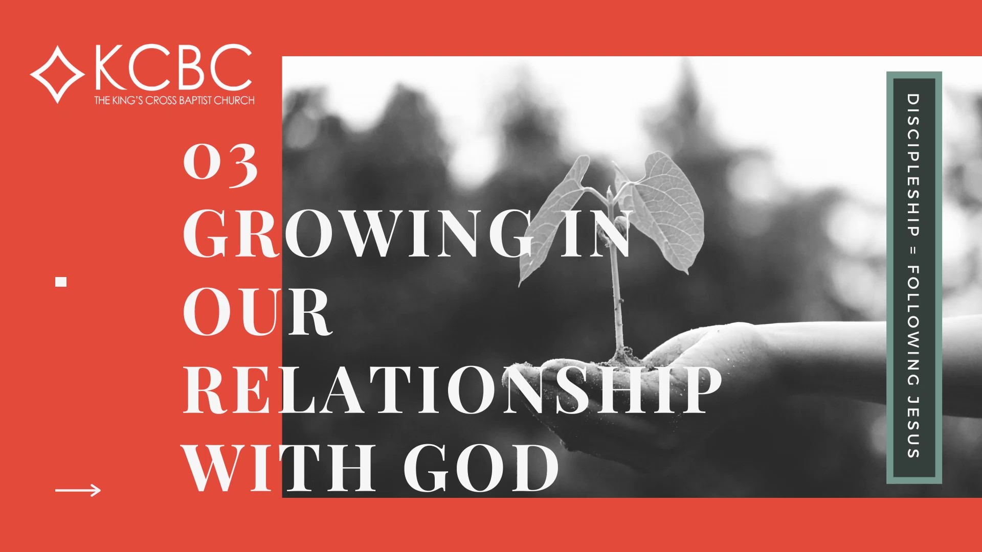 You are currently viewing Discipleship Part 3: Growing in Our Relationship with God – KCBC Sunday Message